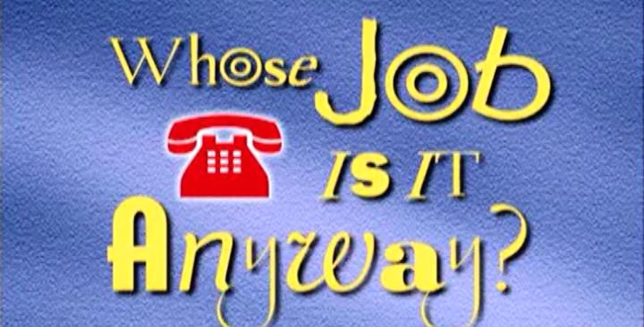 (03) Whose Job is it Anyway (Telephone Responsibility)